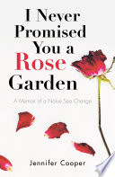 I Never Promised You a Rose Garden image