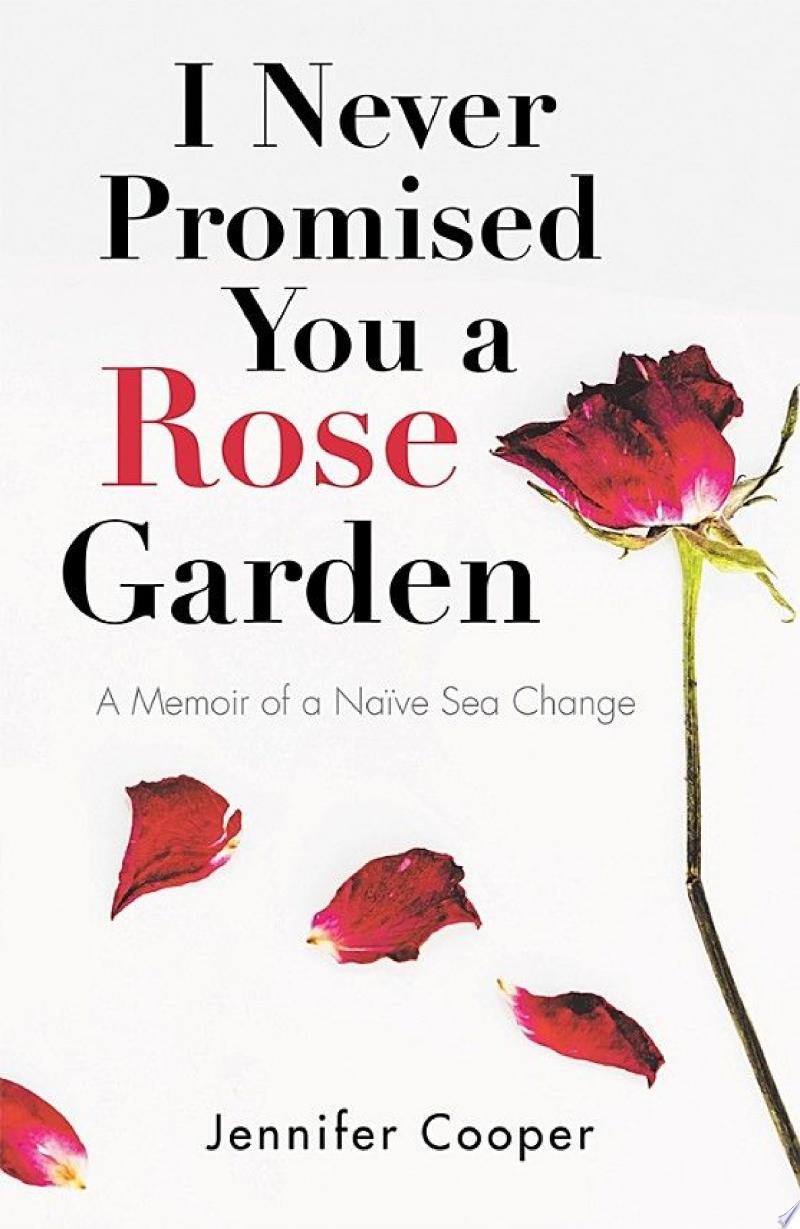 I Never Promised You a Rose Garden banner backdrop