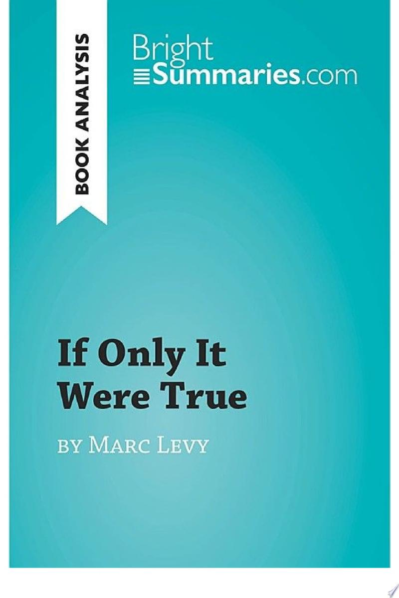 If Only It Were True by Marc Levy (Book Analysis) banner backdrop