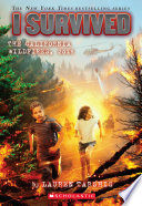 I Survived the California Wildfires, 2018 (I Survived #20) image