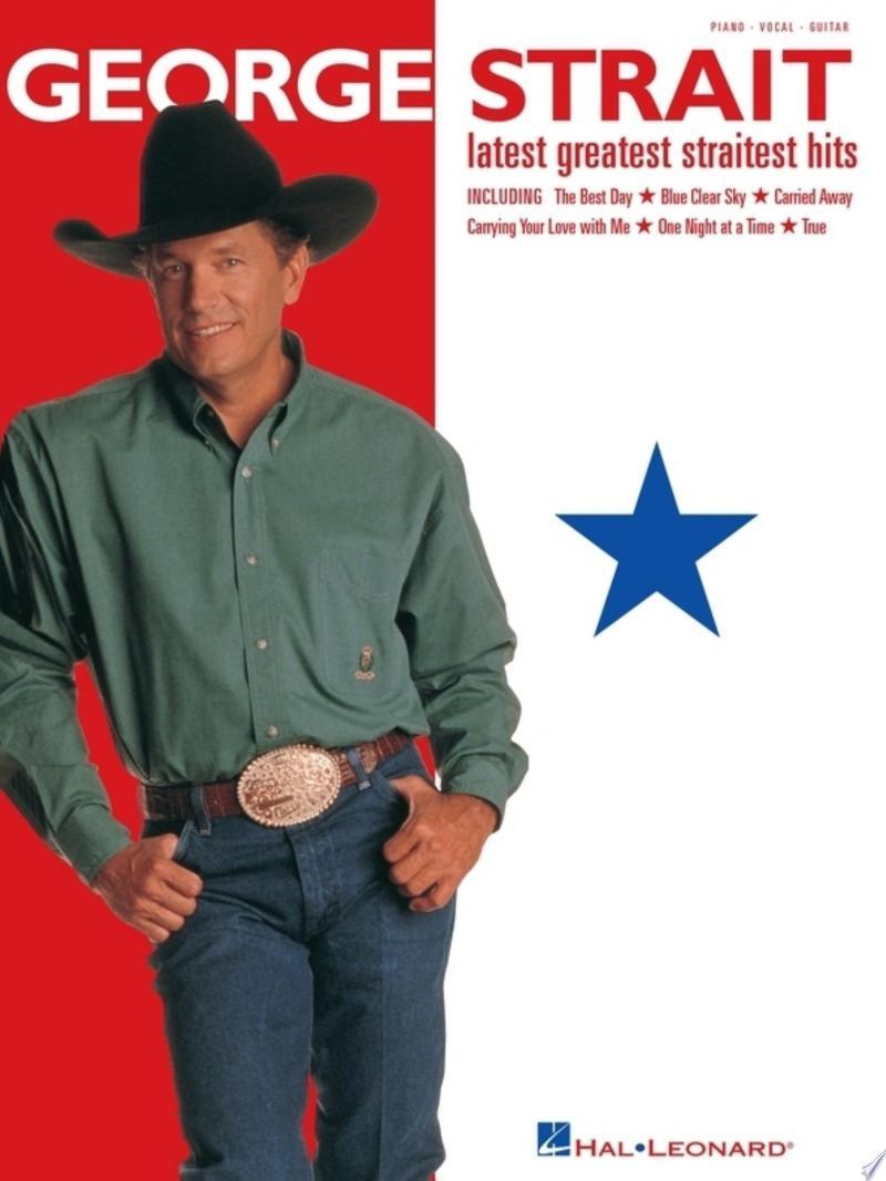 George Strait - Latest Greatest Straitest Hits (Songbook) banner backdrop
