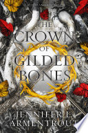 The Crown of Gilded Bones image