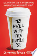 To Hell with the Hustle image