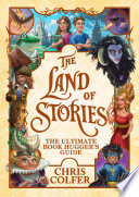 The Land of Stories: The Ultimate Book Hugger's Guide image