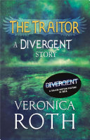 The Traitor: A Divergent Story image