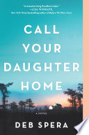 Call Your Daughter Home image