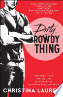 Dirty Rowdy Thing image