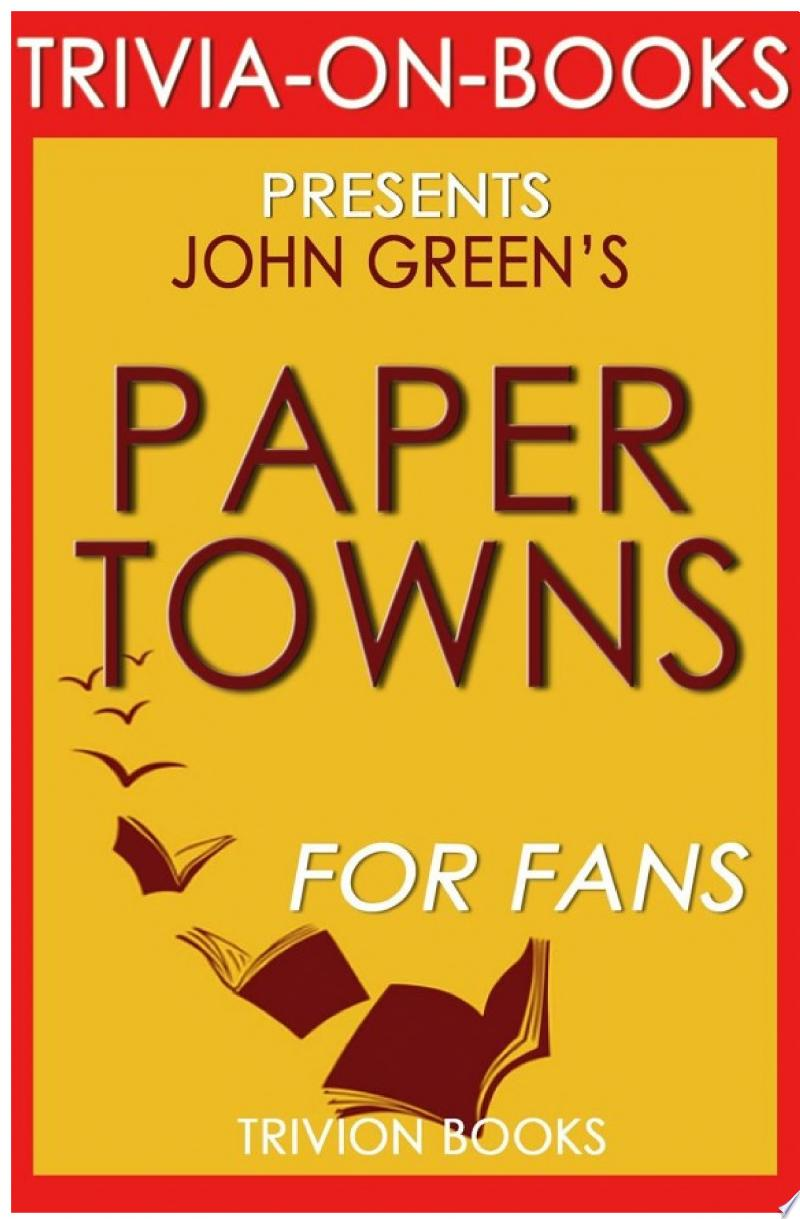 Paper Towns: A Novel by John Green (Trivia-On-Books) banner backdrop