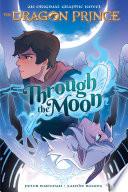 Through the Moon (The Dragon Prince Graphic Novel #1) image