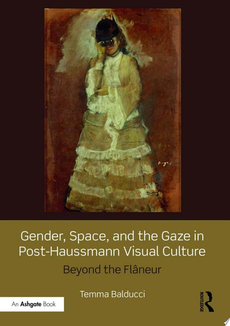 Gender, Space, and the Gaze in Post-Haussmann Visual Culture banner backdrop