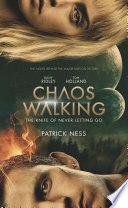 Chaos Walking Movie Tie-in Edition: The Knife of Never Letting Go image