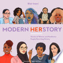 Modern HERstory: Stories of Women and Non-Binary People Rewriting History by Blair Imani