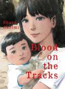 Blood on the Tracks, volume 1 image