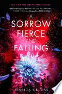 A Sorrow Fierce and Falling (Kingdom on Fire, Book Three) image