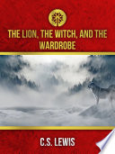 The Lion, the Witch, and the Wardrobe image
