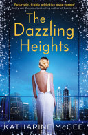 The Dazzling Heights (The Thousandth Floor, Book 2) banner backdrop