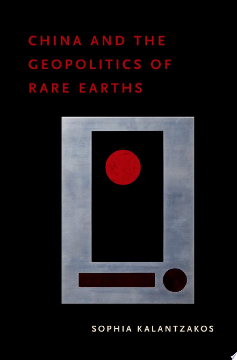 China and the Geopolitics of Rare Earths poster