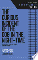 The Curious Incident of the Dog in the Night-Time GCSE Student Guide image