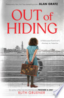 Out of Hiding: A Holocaust Survivor's Journey to America (With a Foreword by Alan Gratz) image