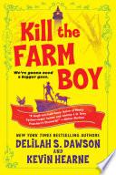 Kill the Farm Boy image