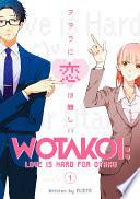 Wotakoi: Love is Hard for Otaku 1 image