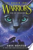 Warriors: The Broken Code #3: Veil of Shadows image