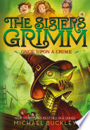 Once Upon a Crime (The Sisters Grimm #4) image