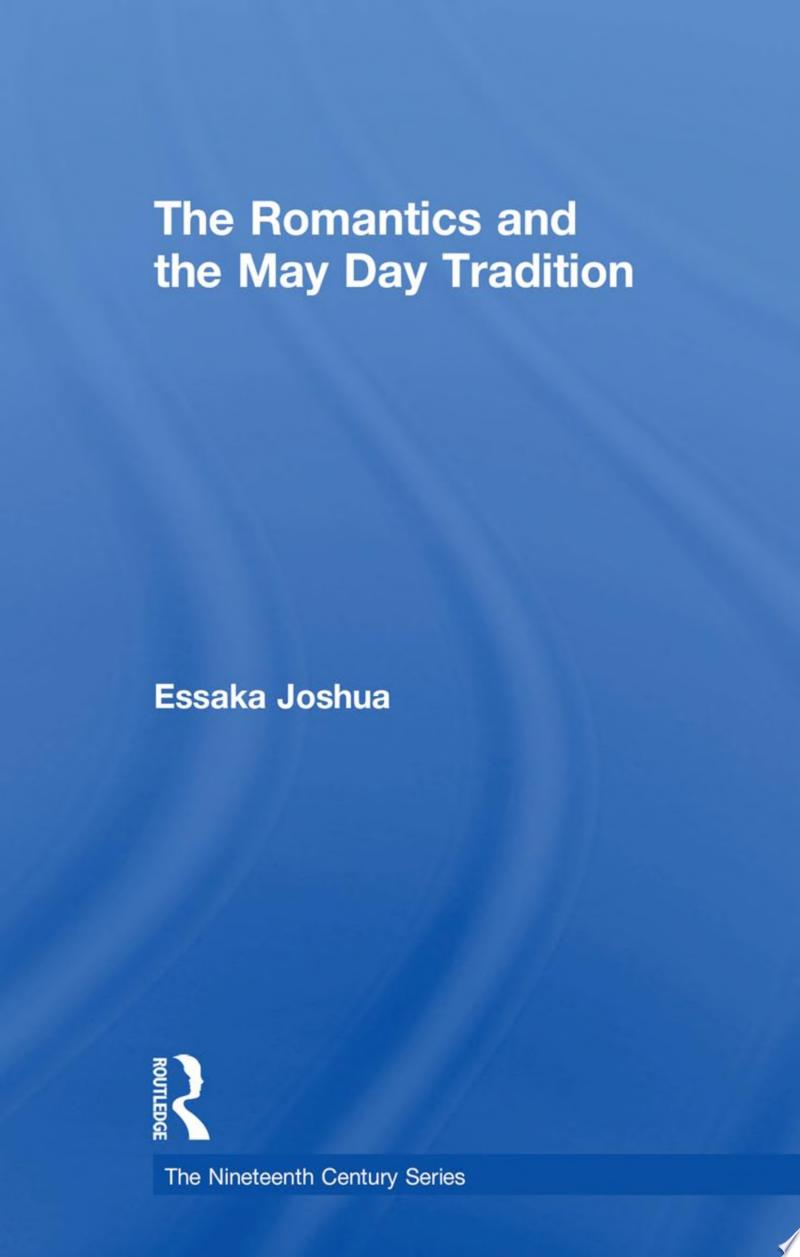 The Romantics and the May Day Tradition banner backdrop