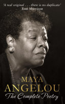 Maya Angelou: The Complete Poetry image