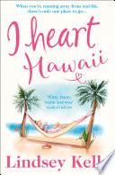 I Heart Hawaii (I Heart Series, Book 8) image