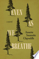 Even As We Breathe image