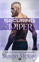 Securing Piper: A Navy SEAL Military Romantic Suspense image