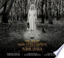 The Art of Miss Peregrine's Home for Peculiar Children image
