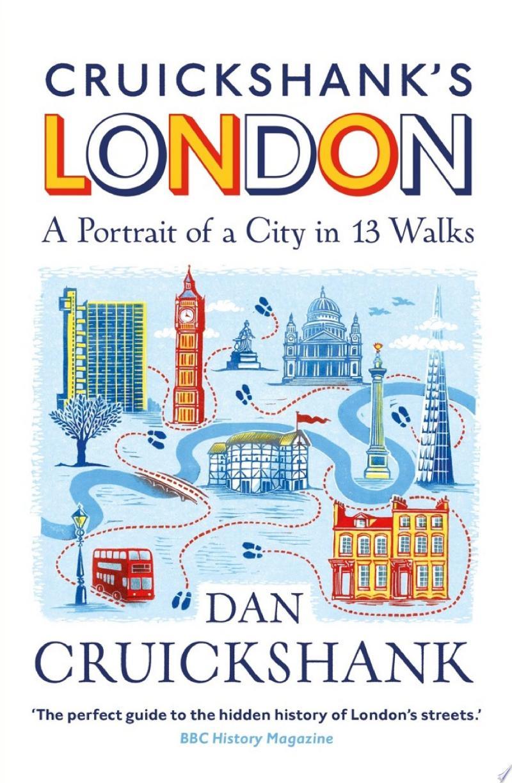 Cruickshank's London: A Portrait of a City in 13 Walks banner backdrop
