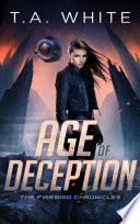 book cover for Age of Deception by T.A. White
