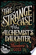 The Strange Case of the Alchemist's Daughter image