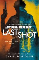 Star Wars: Last Shot: A Han and Lando Novel image