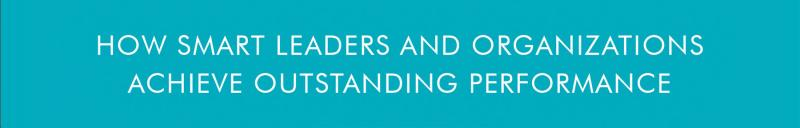 Clarity First: How Smart Leaders and Organizations Achieve Outstanding Performance banner backdrop