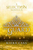 The Guard (The Selection Novellas, Book 2) image