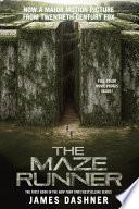 The Maze Runner Movie Tie-In Edition (Maze Runner, Book One) image