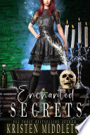 Enchanted Secrets (Witches of Bayport) FREE Witch Story For Teens and Adults image