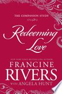 Redeeming Love: the Companion Study image