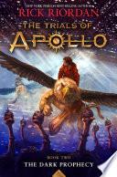 The Trials of Apollo, Book Two: Dark Prophecy image