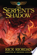 The Kane Chronicles, Book Three: Serpent's Shadow: The Graphic Novel image