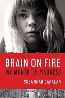 Brain on Fire: My Month of Madness image