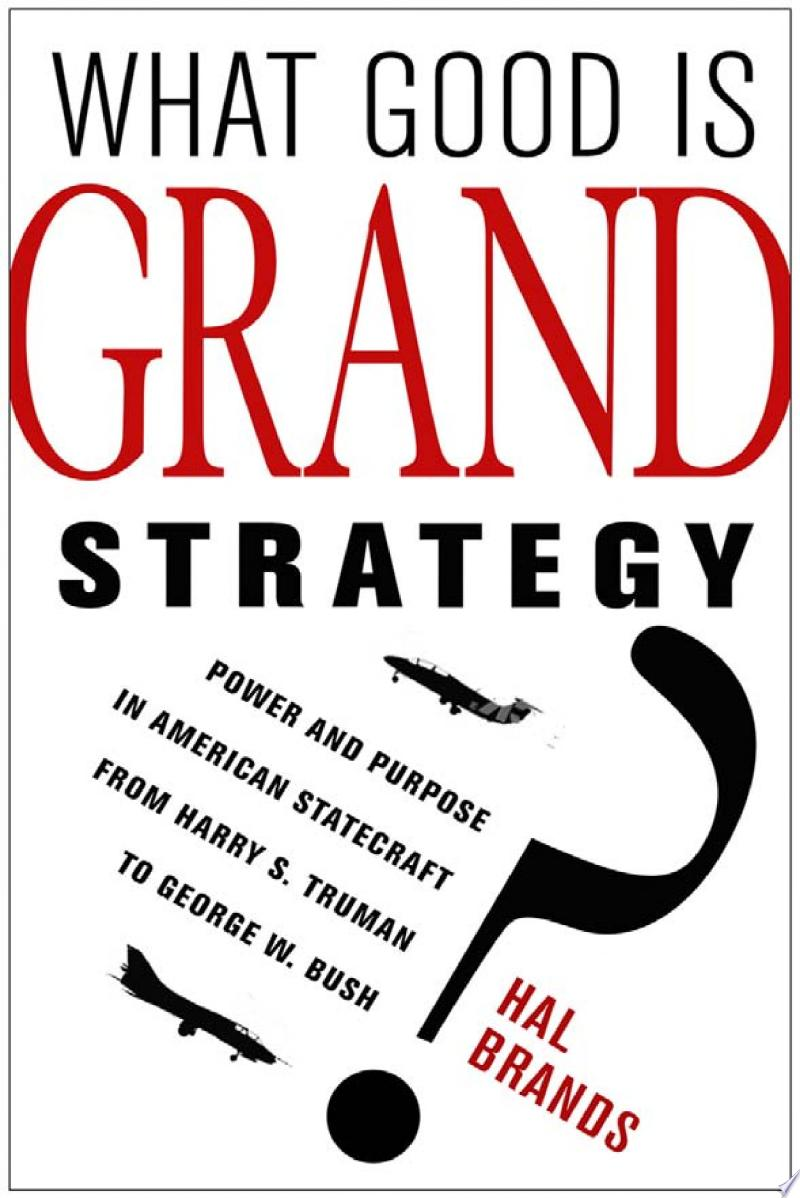 What Good Is Grand Strategy? banner backdrop