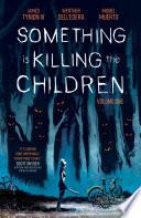Something is Killing the Children Vol. 1 image
