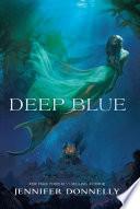Waterfire Saga, Book One: Deep Blue image