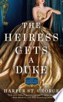 The Heiress Gets a Duke image