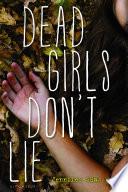 Dead Girls Don't Lie image